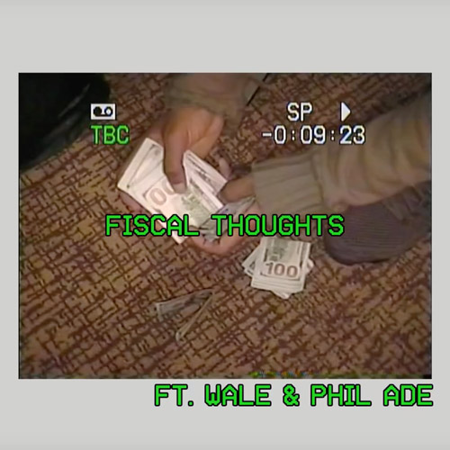"Smoke DZA Feat. Wale & Phil Ade – ""Fiscal Thoughts"""