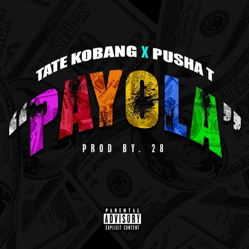 """Tate Kobang Feat. Pusha T – """"Payola"""""""