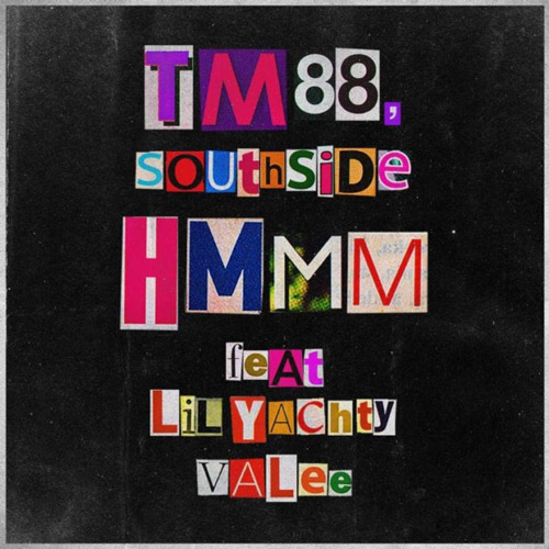 "TM88 & Southside Feat. Lil Yachty & Valee – ""Hmmm"""