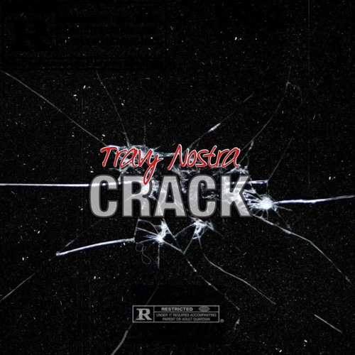 "Travy Nostra – ""Crack"""