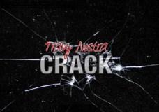 "Travy Nostra – ""Crack"""