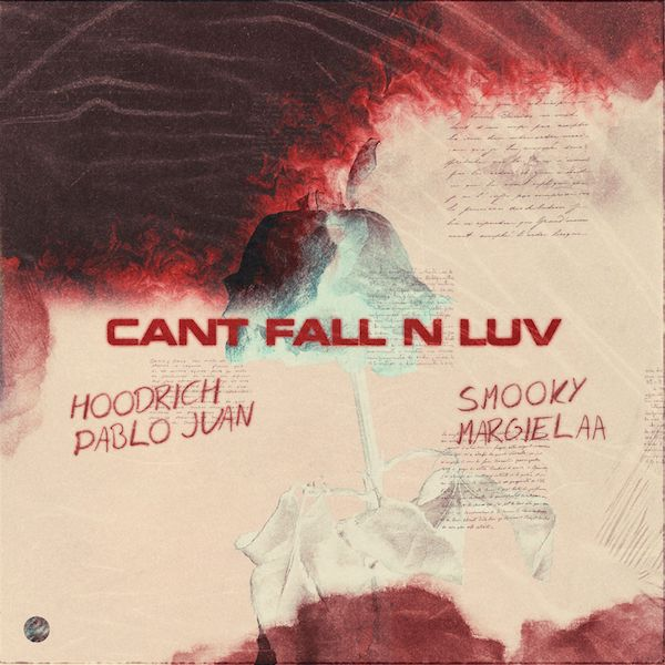 "Hoodrich Pablo Juan Feat. Smooky Margielaa – ""Can't Fall N Luv"""