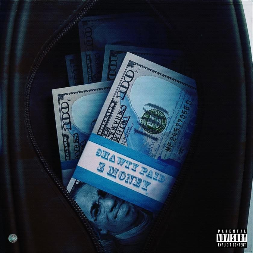 """Z Money – """"Shawty Paid Intro"""""""