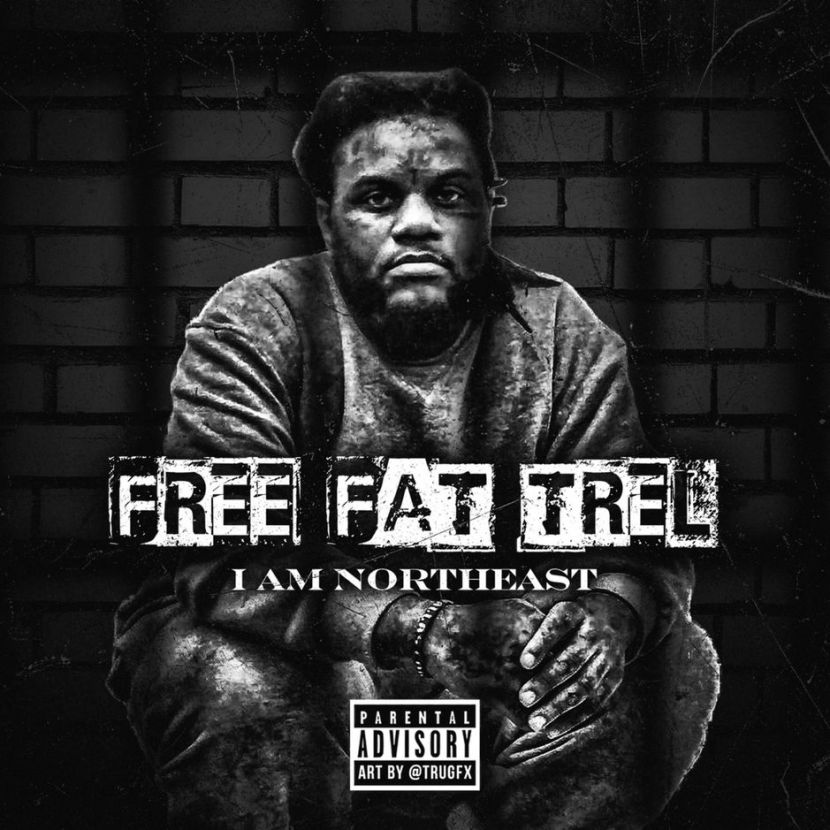 "I Am Northeast – ""Free Fat Trel"""