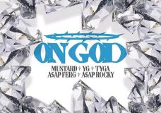 "Mustard Feat. A$AP Ferg, A$AP Rocky, YG & Tyga – ""On God"""
