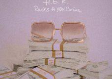 "H.E.R. Feat. YBN Cordae – ""Racks"""