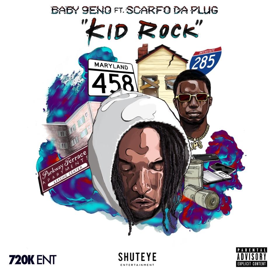 "Baby 9eno Feat. Scarfo Da Plug – ""Kid Rock"""
