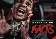 """Kevin Gates – """"Facts"""" (Video)"""