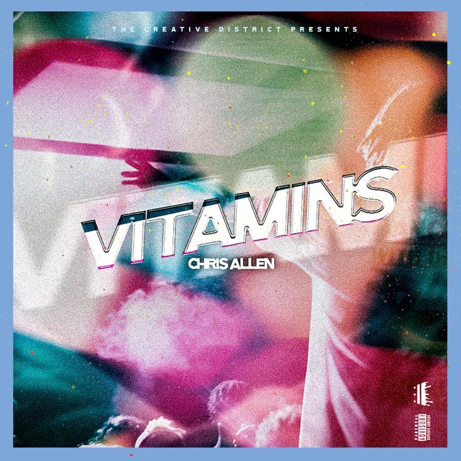 "Chris Allen Feat. Bri Marie & Noel – ""Vitamins"""