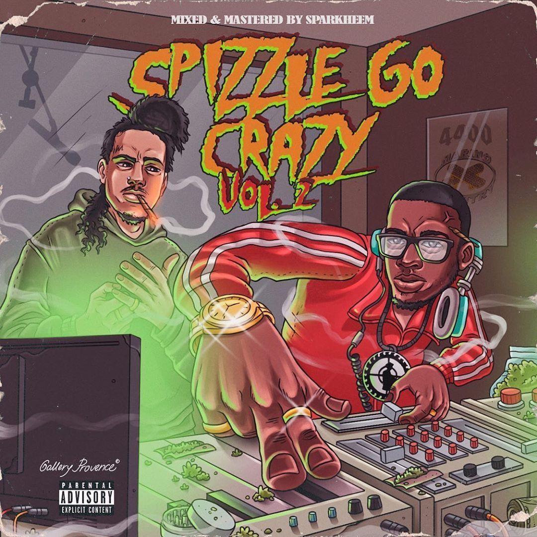 Spizzledoe – 'Spizzle Go Crazy Vol. 2' (Stream)