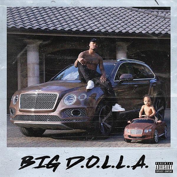 Dame D.O.L.L.A. – 'Big D.O.L.L.A.' (Stream)