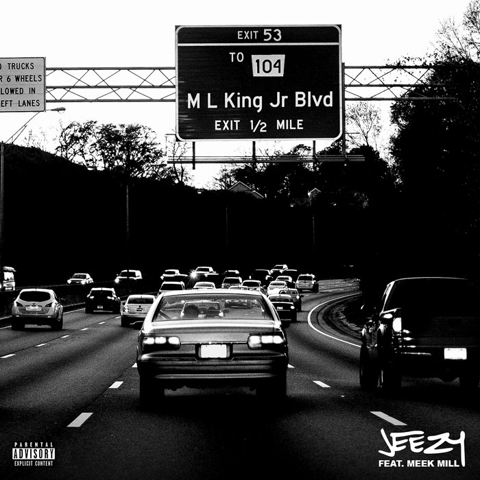 """Jeezy Feat. Meek Mill – """"MLK Blvd"""""""