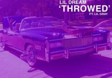 "Lil Dream Feat. Lil Gray – ""Throwed"""