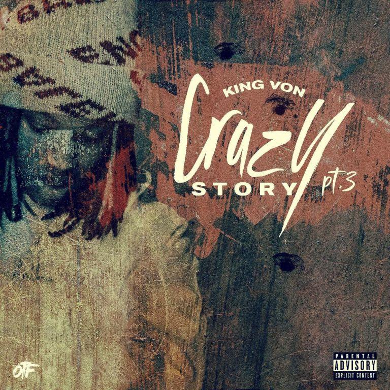 """King Von – """"Crazy Story Pt. 3"""""""