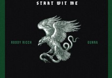 "Roddy Ricch Feat. Gunna – ""Start Wit Me"""