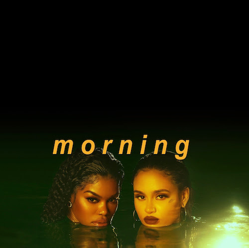 """Teyana Taylor & Kehlani – """"Morning"""" (Video)"""