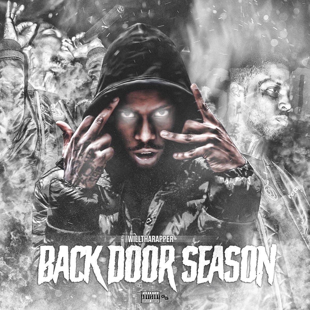 WillThaRapper – 'BackDoor Season' (Stream)