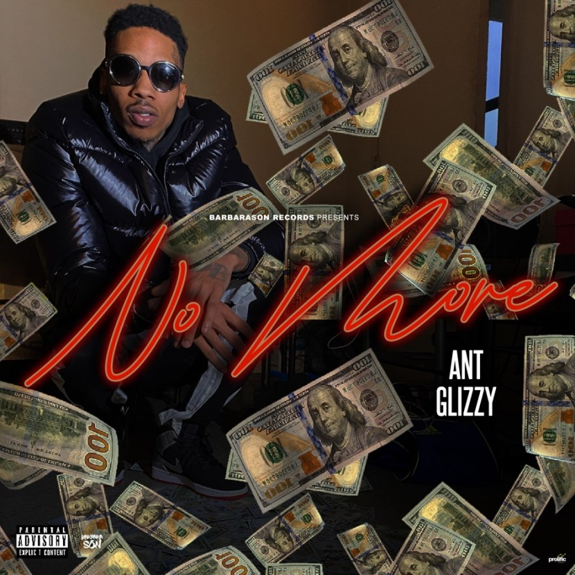 "Ant Glizzy – ""No More"""