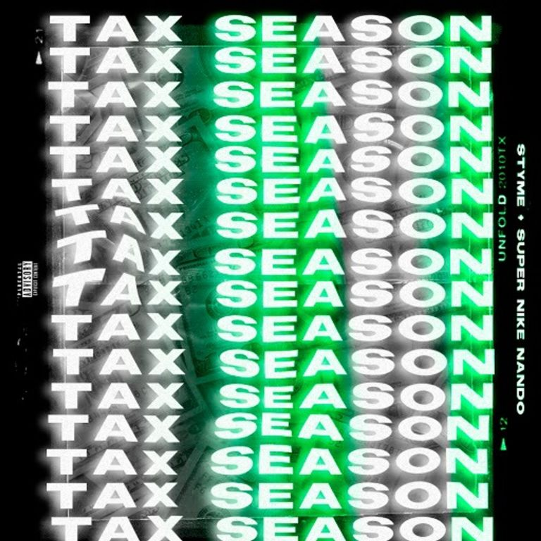"Super Nike Nando Feat. Styme – ""Tax Season"""