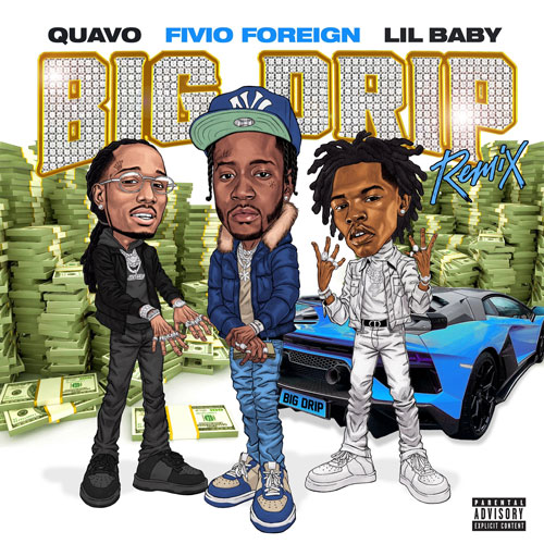 "Fivio Foreign Feat. Lil Baby & Quavo – ""Big Drip (Remix)"""