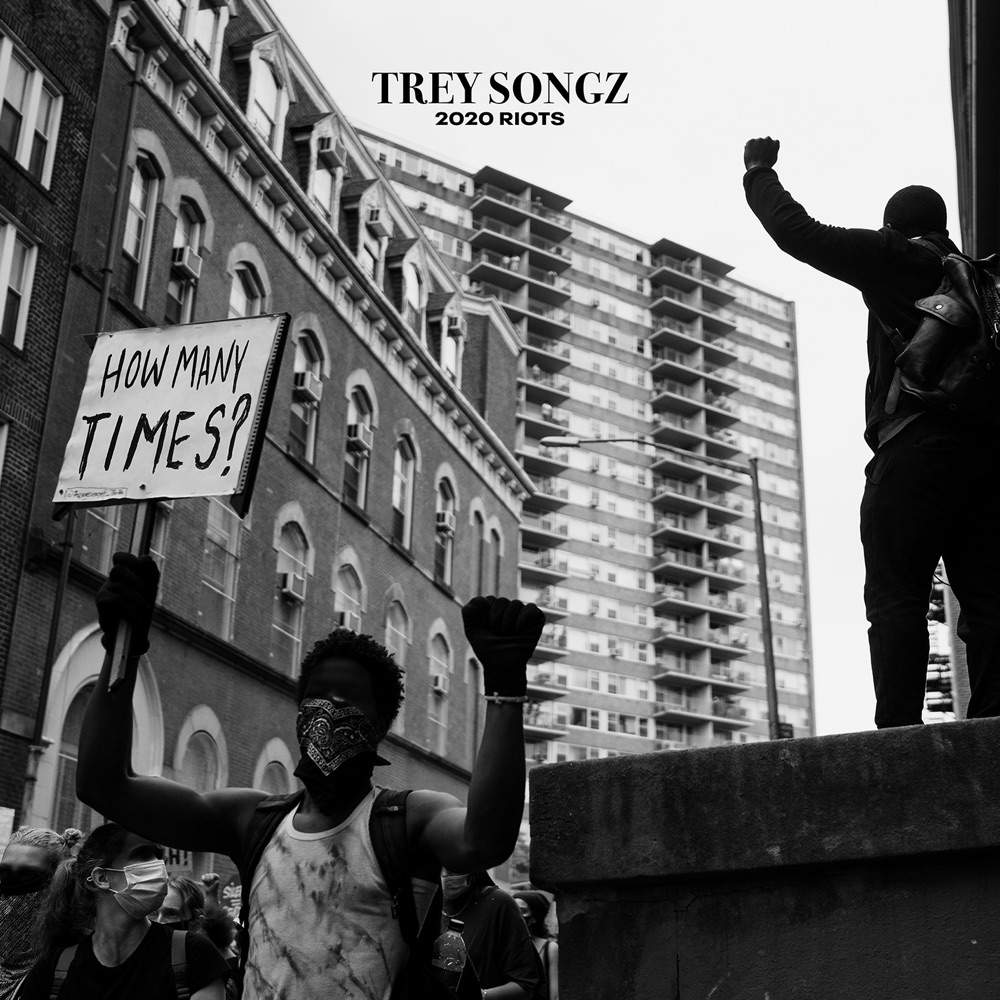 "Trey Songz – ""Riots 2020: How Many Times"""