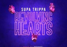 "Supa Trippa – ""Revolving Hearts"""