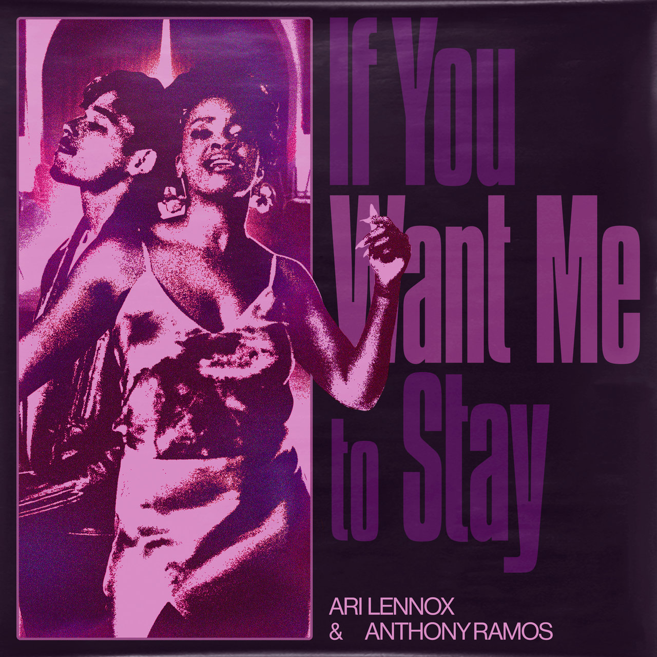 """Ari Lennox & Anthony Ramos – """"If You Want Me To Stay"""""""