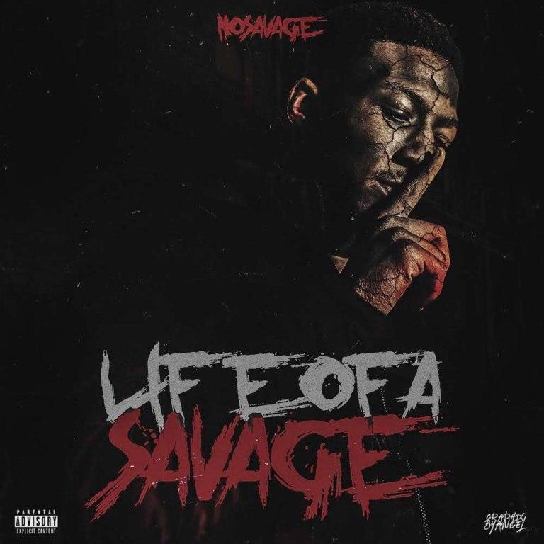 No Savage – 'Life Of A Savage' (Stream)