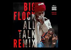 """3ohBlack ft. Big Flock – """"All Talk"""" (Remix)"""