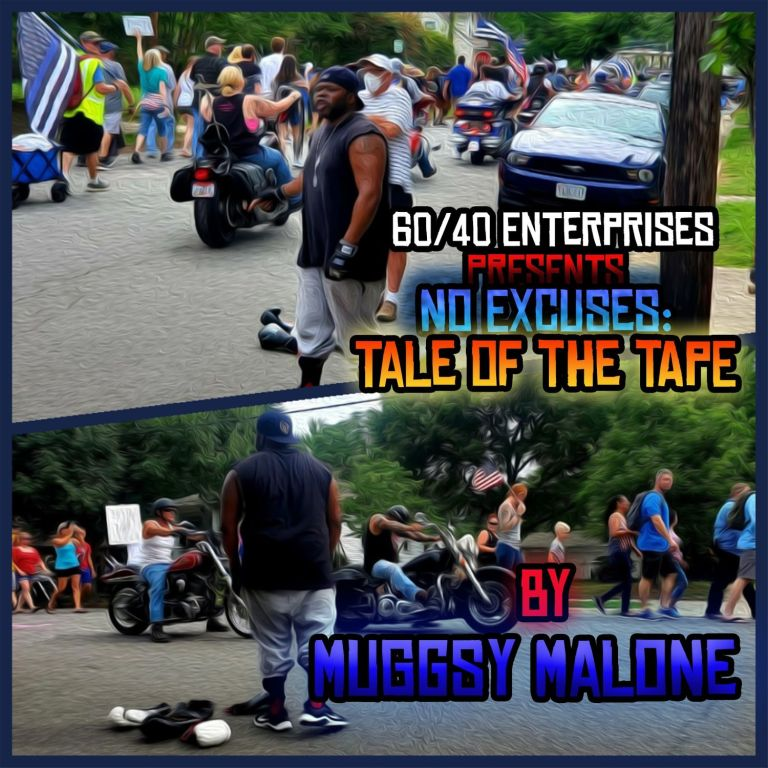 Muggsy Malone – 'No Excuses: Tale Of The Tape' (Stream)
