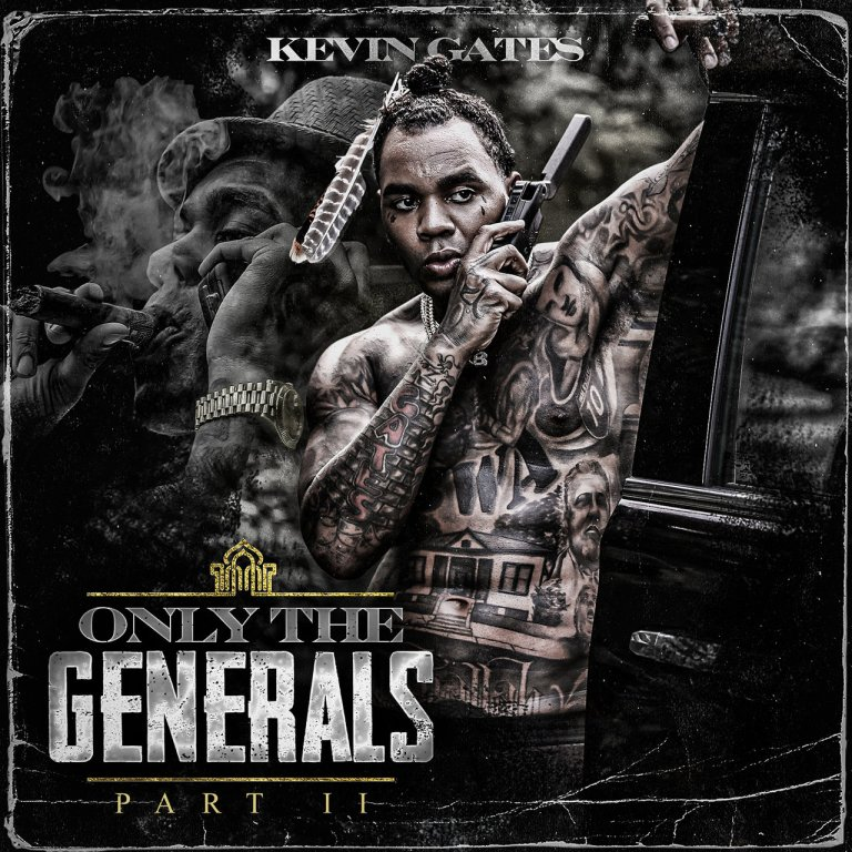 Kevin Gates – 'Only The Generals Part II' (Stream)