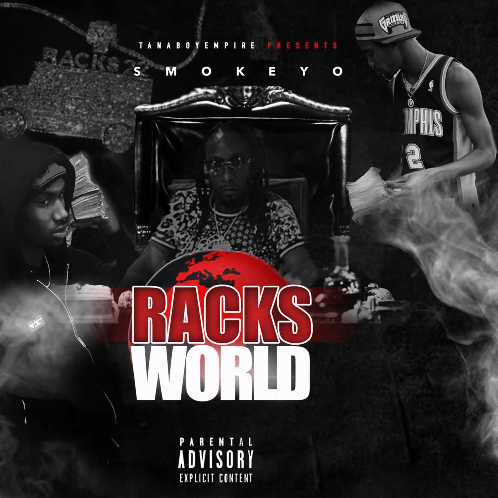 Smokeyo – 'Racks World' (Stream)