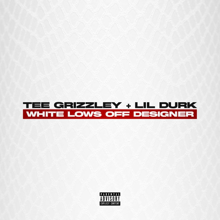 """Tee Grizzley Feat. Lil Durk – """"White Lows Off Designer"""""""