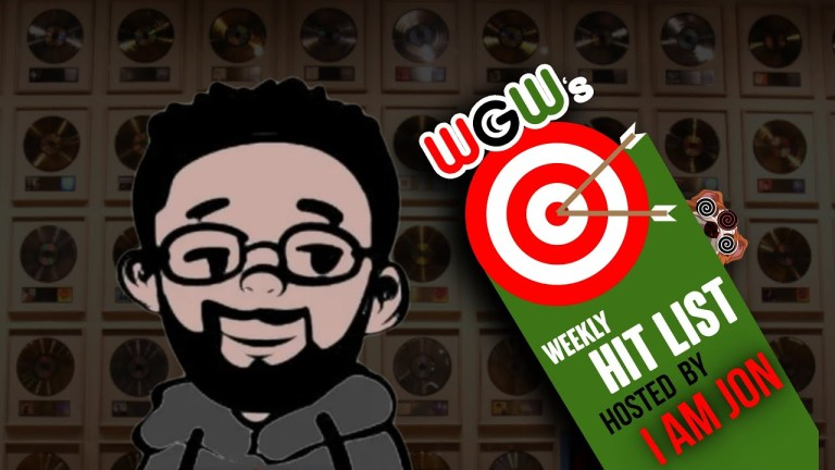 WGW Presents… The Weekly Hitlist (Episode 3) (Video)