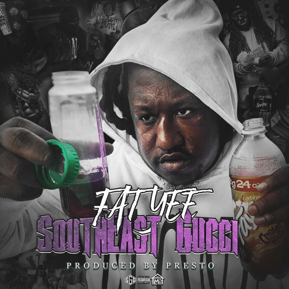 Fat Yee – 'Southeast Gucci' (Stream)