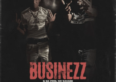 "Q Da Fool & No Savage – ""Business"""