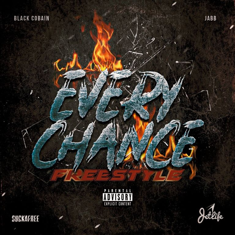 """Black Cobain Feat. Jabb – """"Every Chance Freestyle"""""""