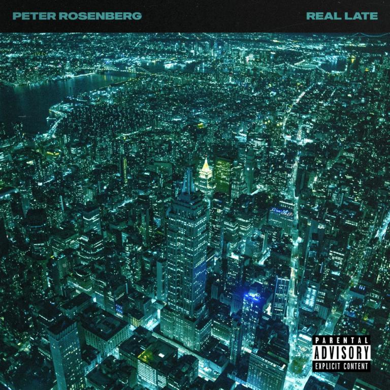 Peter Rosenberg – 'Real Late' (Stream)