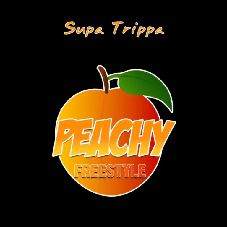 "Supa Trippa – ""Peachy Freestyle"""