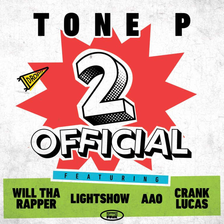 """Tone P Feat. WillThaRapper, Lightshow, AAO & Crank Lucas – """"2 Official"""""""