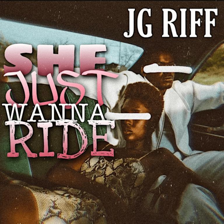 "JG Riff – ""She Just Wanna Ride"""