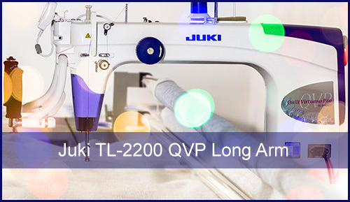 Juki TL-2200 QVP Long Arm