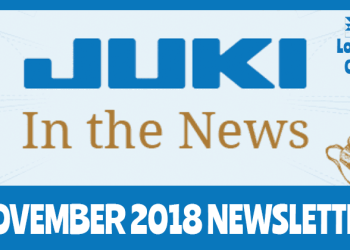 November 2018 Newsletter – Juki In The News