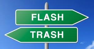 Sign flash trash