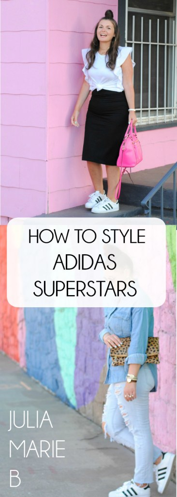 5 WAYS TO STYLE ADIDAS SUPERSTARS