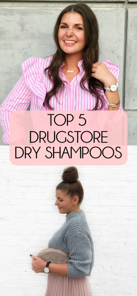 TOP 5 BEST DRUGSTORE DRY SHAMPOOS
