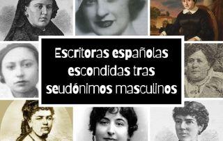 Escritoras españolas escondidas tras seudónimos masculinos