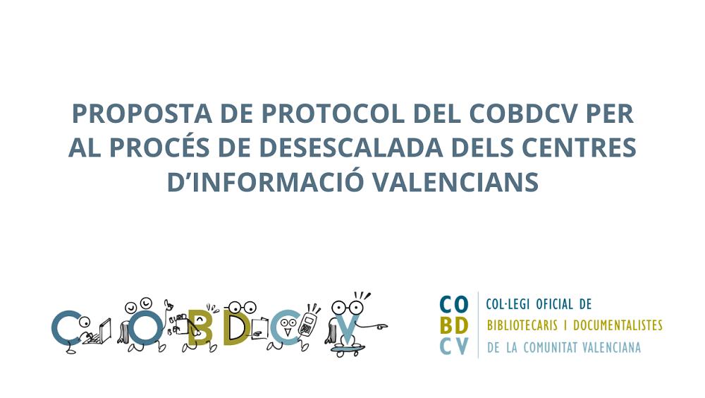 Propuesta de protocolo del COBDCV para el proceso de desescalada de los centros de información valencianos