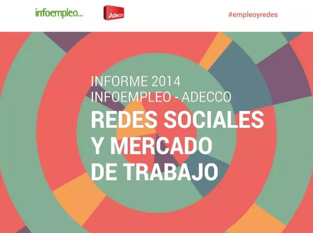 III Informe Infoempleo Adecco sobre redes sociales y mercado de trabajo 2014