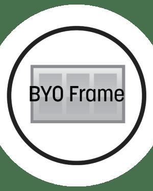 BYO Frame